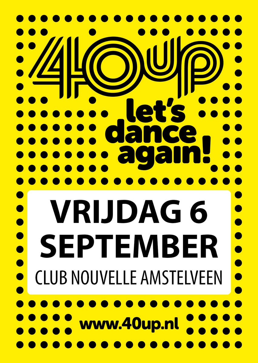 Flyer 40up 6 september 2019 - DJ Alex van Oostrom - Van 21.00 tot 03.00